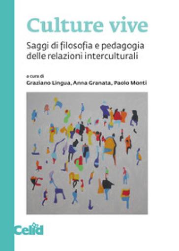 Culture vive. Saggi di filosofia e pedagogia delle relazioni interculturali - G. Lingua | Ericsfund.org