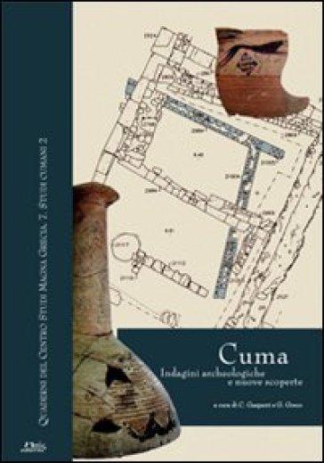Cuma. Indagini archeologiche e nuove scoperte. Atti della Giornata di studi (Napoli, 12 dicembre 2007). Con tavole - G. Greco |