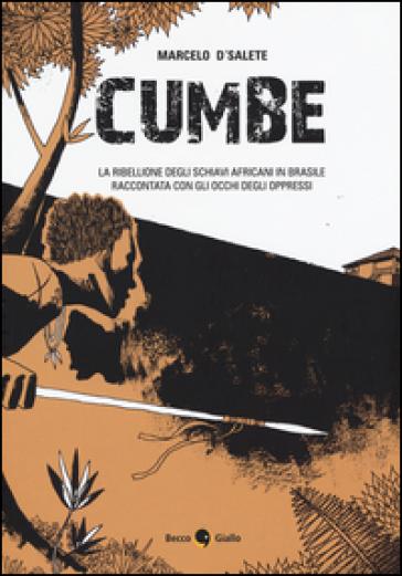 Cumbe - Marcelo D'Salete  
