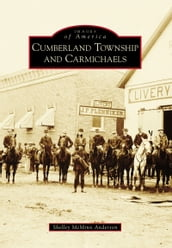 Cumberland Township and Carmichaels