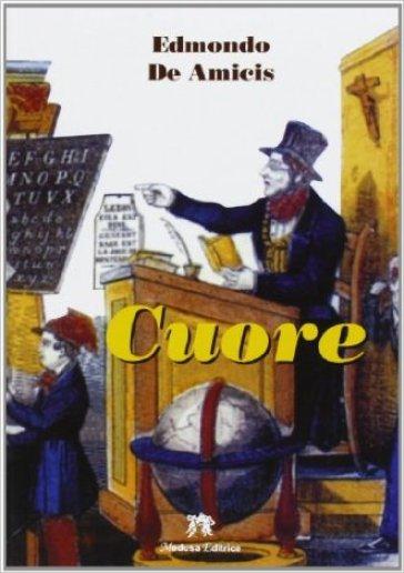 Cuore. Con espansione online - Edmondo De Amicis  