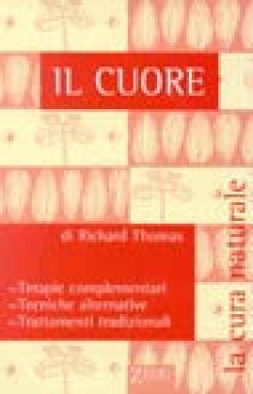 Cuore (Il) - Richard Thomas | Kritjur.org