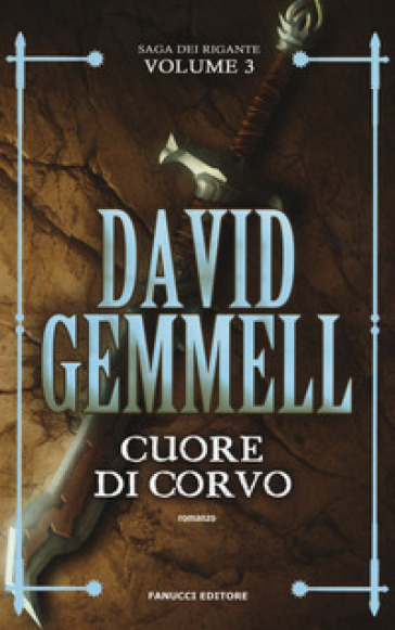 Cuore di corvo. La saga dei Rigante. 3. - David Andrew Gemmell | Thecosgala.com