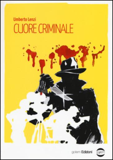 Cuore criminale - Umberto Lenzi | Ericsfund.org