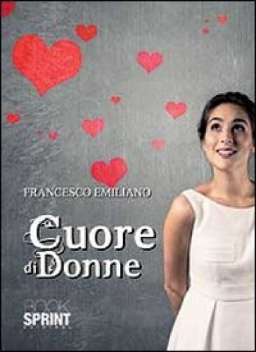 Cuore di donne - Francesco Emiliano pdf epub