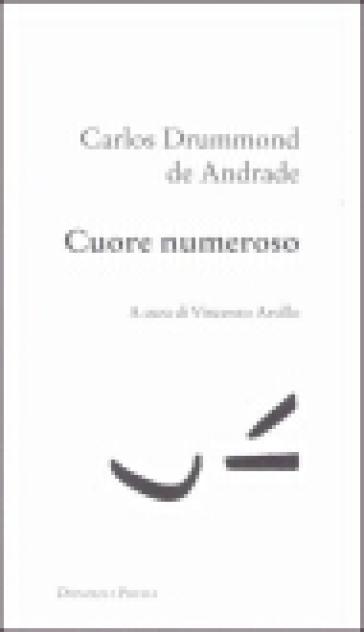 Cuore numeroso - Carlos Drummond De Andrade | Kritjur.org