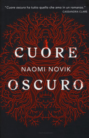 Cuore oscuro - Naomi Novik |