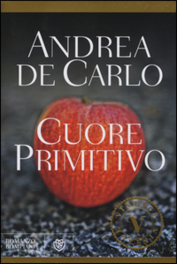 Cuore primitivo - Andrea De Carlo |