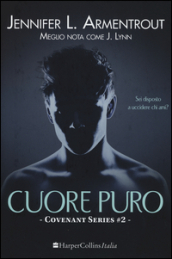Cuore puro. Covenant series. 2.