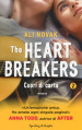 Cuori di carta. The Heartbreakers. 2.