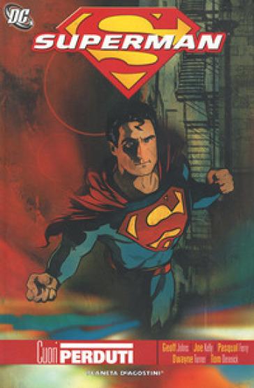 Cuori perduti. Superman - Geoff Johns |