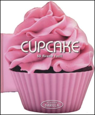 Cupcake. 50 ricette facili - Academia Barilla pdf epub