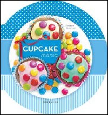 Cupcake mania - Carla Bardi   Thecosgala.com