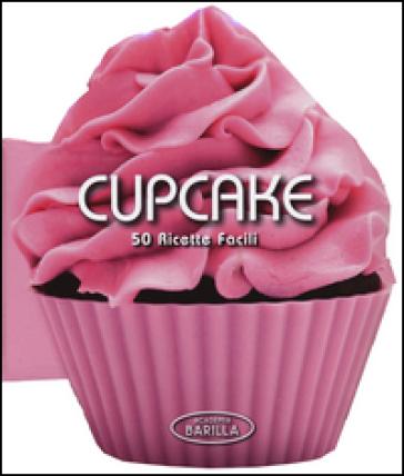 Cupcake mini. 50 ricette facili - Academia Barilla | Thecosgala.com