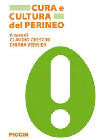 Cura e cultura del perineo - Claudio Crescini |