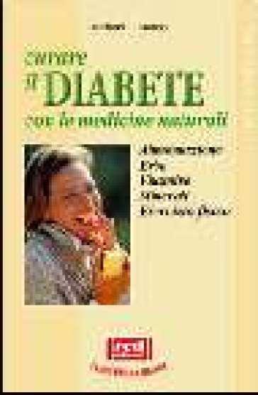 Curare il diabete con le medicine naturali - Michael T. Murray |