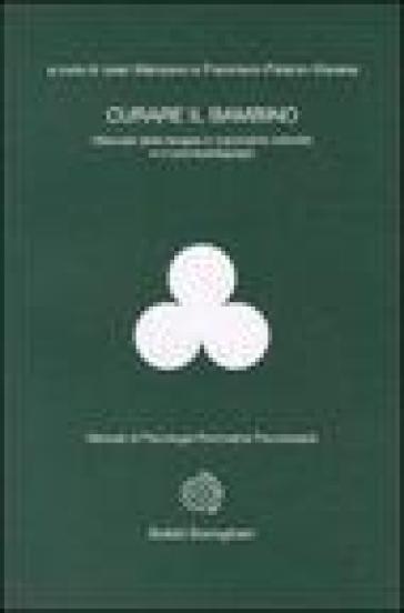 Curare il bambino - Juan Manzano  