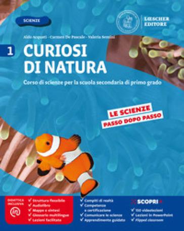 Curiosi di natura. Per la Scuola media. Con e-book. Con espansione online. 1. - Aldo Acquati   Thecosgala.com