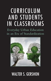Curriculum and Students in Classrooms