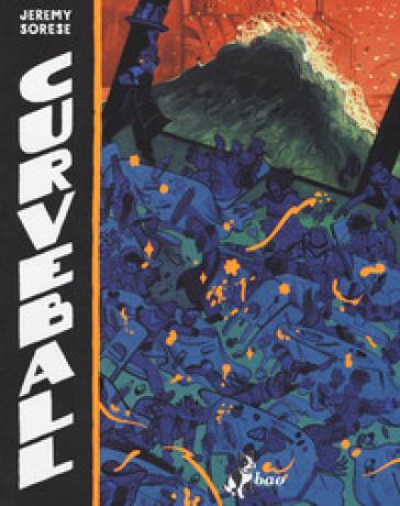 Curveball - Jeremy Sorese |