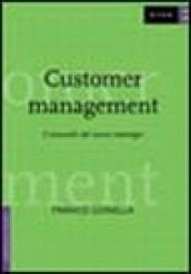Customer management. Il manuale del nuovo manager