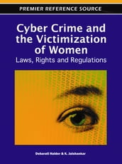 Cyber Crime and the Victimization of Women