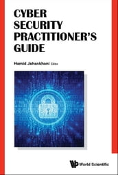 Cyber Security Practitioner s Guide