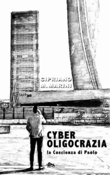 Cyber oligocrazia - Cipriano M. Marini | Thecosgala.com