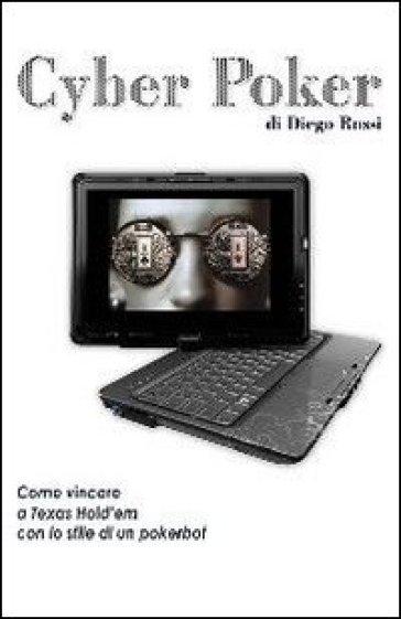 Cyber poker - Diego Rossi   Rochesterscifianimecon.com
