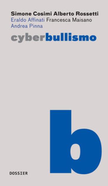 Cyberbullismo - Simone Cosimi |