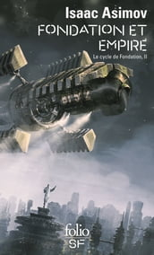 Le Cycle de Fondation (Tome 2) - Fondation et Empire