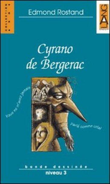 Cyrano de Bergerac. Con audiolibro. CD Audio - Edmond Rostand |