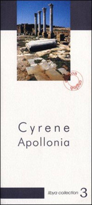 Cyrene Apollonia. Archeological guide - Maria Teresa Grassi |