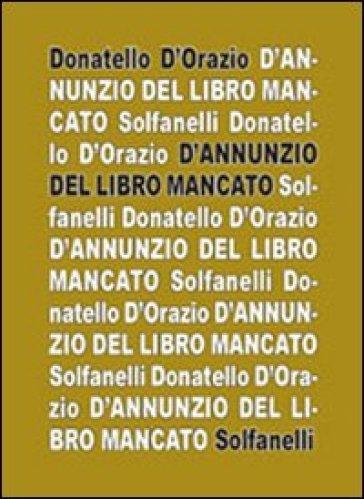 D'Annunzio del libro mancato - Donatello D'Orazio   Jonathanterrington.com
