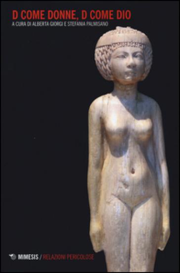D come donne, D come dio - A. Giorgi   Thecosgala.com