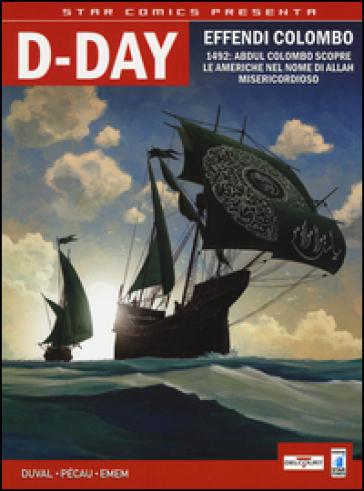 D-day. Effendi Colombo-La setta di Nazaret. 1. - Fred Duval pdf epub