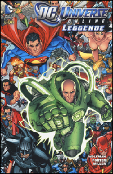DC Universe online: leggende. 7. - Marv Wolfman |