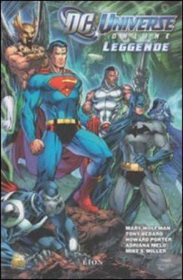 DC Universe online: leggende. 1. - M. Mezzanotte |