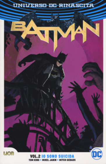 DC rebirth. Batman. 2: Io sono suicida - Tom King pdf epub