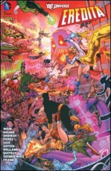 DC universe eredità 2. DC miniserie. 5. - F. Vanagolli | Jonathanterrington.com