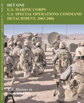 DET ONE: U.S. Marine Corps U.S. Special Operations Command Detachment, 2003 - 2006: