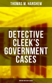 DETECTIVE CLEEK S GOVERNMENT CASES (Vintage Mystery Series)