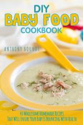 DIY Baby Food Cookbook