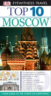 DK Eyewitness Top 10 Travel Guide: Moscow: Moscow