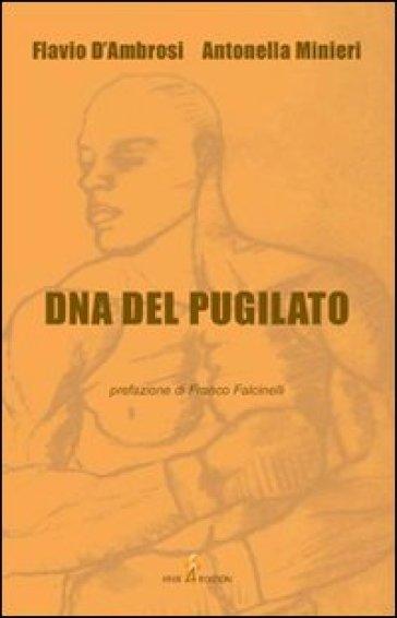 DNA del pugilato - Flavio D'Ambrosi |
