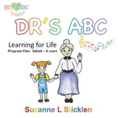 DR S ABC Learning for Life - Program One