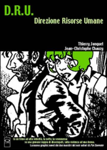 D.R.U. Direzione risorse umane - Jean-Christophe Chauzy   Rochesterscifianimecon.com