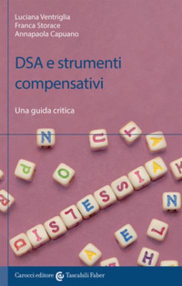 DSA e strumenti compensativi - Luciana Ventriglia | Jonathanterrington.com