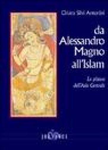 Da Alessandro Magno all'Islam. La pittura dell'Asia Centrale - Chiara Silvi Antonini |
