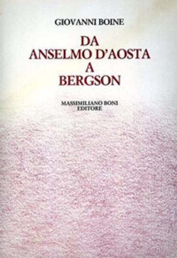 Da Anselmo d'Aosta a Bergson - Giovanni Boine | Kritjur.org
